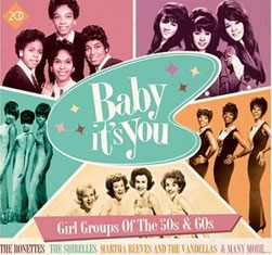 Baby It's You - Girl Groups Of The 50s &60s[METRSL113]