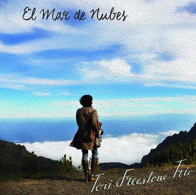 Tori Freestone Trio/El Mar De Nubes[WR4739]