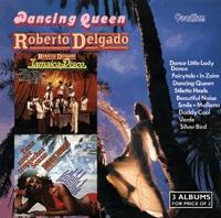 Roberto Delgado/Jamaica-Disco / Dancing Queen / Tanz unter Tropischer Sonne [2CDLK4522]
