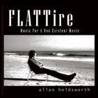 Allan Holdsworth/Flat Tire: Music for a Non-Existent Movie[BIZ465132]