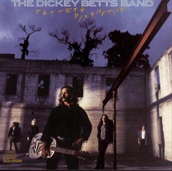 Dickey Betts Band/Pattern Disruptive[FLOATM6189]