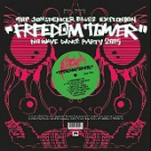 Jon Spencer Blues Explosion/Freedom Tower: No Wave Dance Party 2015[MP2222]