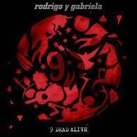 Rodrigo Y Gabriela/9 Dead Alive [CD+DVD][88088220162]