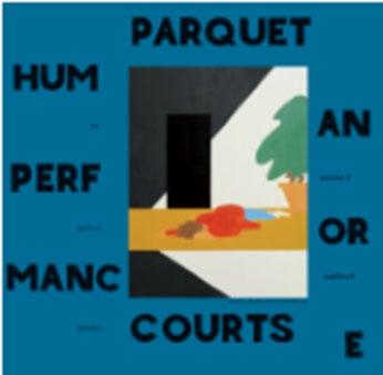 Parquet Courts/Human Performance[RTRADCD810]