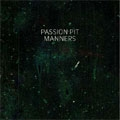 Passion Pit/Manners[88697438862]