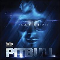 Pitbull/Planet Pit[88697690602]