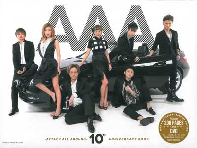 AAA -ATTACK ALL AROUND- 10th ANNIVERSARY BOOK [BOOK+DVD] Book