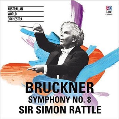 サイモン・ラトル/Bruckner: Symphony No.8[4814532]