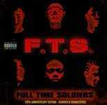 F.T.S./FULL TIME SOLDIERS(20TH ANNIVERSARY EDITION)[GLM-050140]