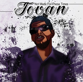 Jovan/Not Made For These Times[DDR010]
