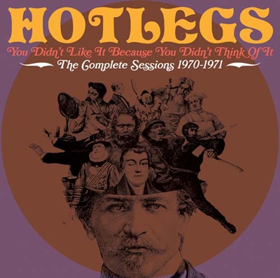 You Didn't Like It Because You Didn't Think Of It : The Complete Sessions 1970-1971