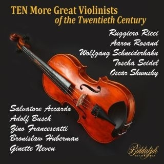 20世紀のさらに10人の偉大なヴァイオリニストたち