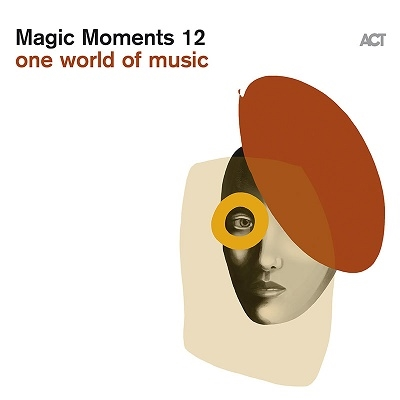 Magic Moments 12 - One World Of Jazz[ACT9890]