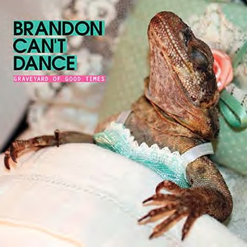 Brandon Can't Dance/Graveyard Of Good Times[LUCKY101CD]