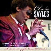 Charlie Sayles/Night Ain't Right: 25th Anniversary Edition[JSP8840]