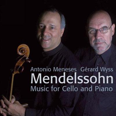 アントニオ・メネセス/Mendelssohn: Music for Cello &Piano -Variations Concertantes Op.17, Lied Ohne Worte Op.19a-1, etc / Antonio Meneses(vc), Gerard Wyss(p)[AV2140]