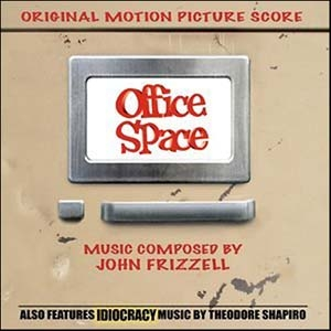 John Frizzell/Office Space / Idiocracy<限定盤>[LLLCD1134]