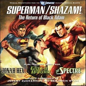 Jeremy Zuckerman/DC Showcase : Superman / Shazam! The Return of Black Adam<生産限定>[LLLCD1172]