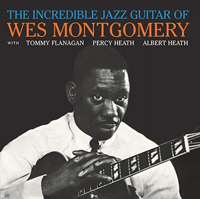 Wes Montgomery/The Incredible Jazz Guitar Of Wes Montgomery [STATE81182]