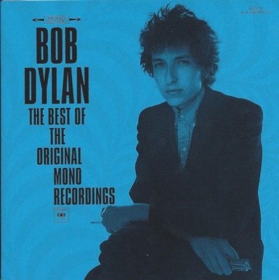 Bob Dylan/The Best Of The Original Mono Recordings[88697791672]