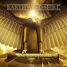Earth, Wind &Fire/Now, Then &Forever[88697992402]