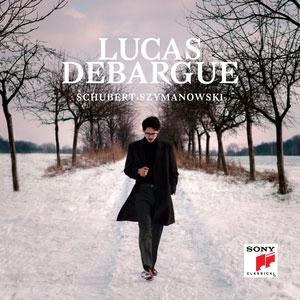 リュカ・ドゥバルグ/Lucas Debargue - Schubert, Szymanowski[88985465632]