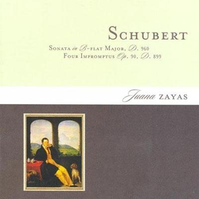 Schubert: Sonata D 960, Four Impromptus D 899 / Juana Zayas[M&A1139]