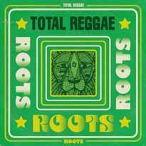 Total Reggae: Roots CD
