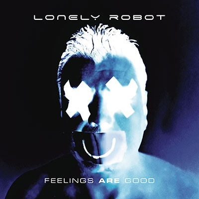 Lonely Robot/Feelings Are Good[19439736412]