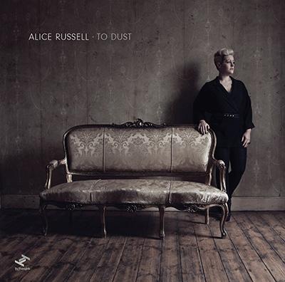 Alice Russell/トゥ・ダスト<期間限定スペシャルプライス盤>[BRC-362W15]