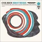 Colman Brothers/コールマン・ブラザーズ[OTLCD-1582]