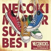 NECOKICKS/ネコキ名人スーパーベスト[FIVER-026]