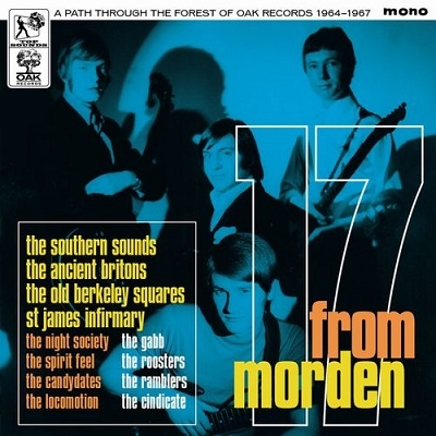 17 From Morden - A Path Through The Forest Of Oak Records 1964 - 1967[TSSCD008]