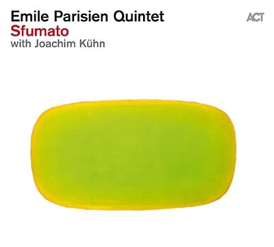 Emile Parisien Quintet/Sfumato[ACT9837]