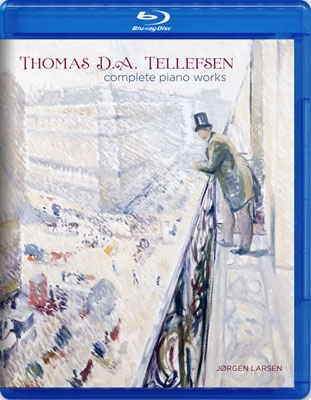 T.D.A.Tellefsen: Complete Piano Works