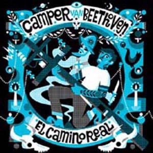 Camper Van Beethoven/El Camino Real [FREEM5050]