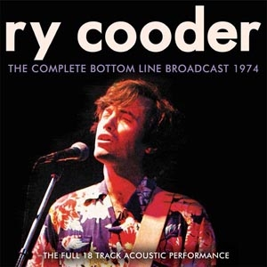 Ry Cooder/The Complete Bottom Line Broadcast 1974[HB015]