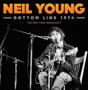 Neil Young/Bottom Line 1974[GOLF020]