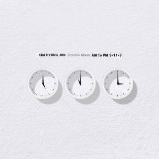 Kim Hyung Jun (SS501/マンネ(末っ子))/AM To PM 5-11-3: 3rd Mini Album[INT0082]