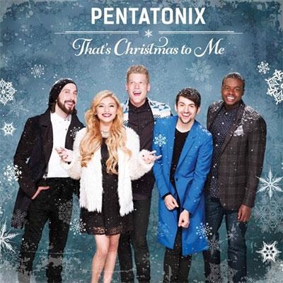 Pentatonix/That's Christmas To Me [88843096902]