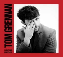 Tom Grennan/Lighting Matches (Deluxe Edition)[88985491742]