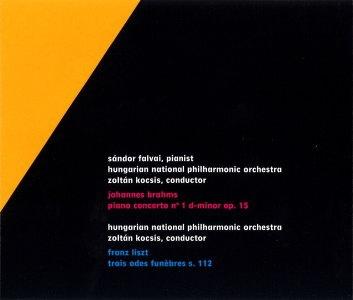 ゾルターン・コチシュ/Brahms: Piano Concerto No.1; Liszt: Trois ...