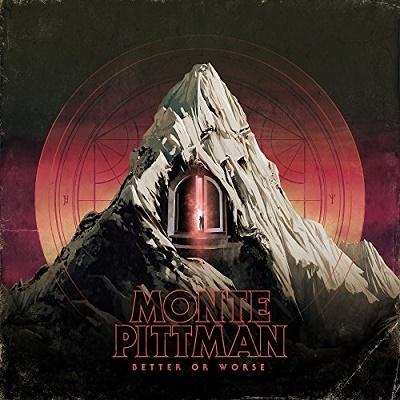 Monte Pittman/Better or Worse[MTB1560622]
