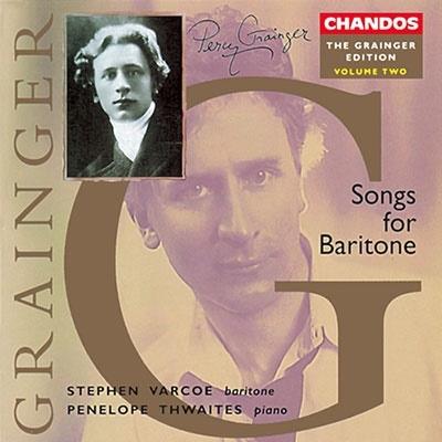 スティーヴン・ヴァーコー/Grainger Edition Vol 2 - Songs for Baritone / Varcoe[CHAN9503]