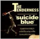 THE TENDERNESS/suicide blue[IMCA-0011]