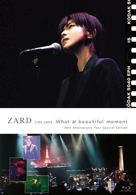 "ZARD LIVE 2004 ""What a beautiful moment""[30th Anniversary Year Special Edition] Blu-ray Disc"