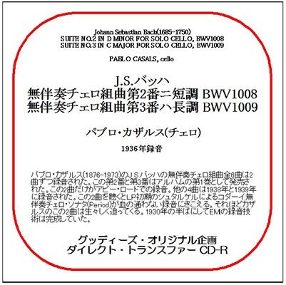 パブロ・カザルス/J.S.Bach: Suites for Solo Cello No.2, No.3[78CDR3004]