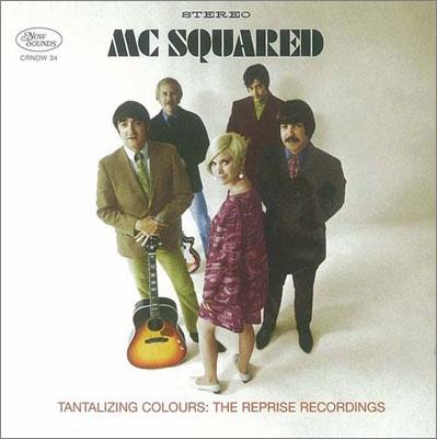 MC Squared/Tantalizing Colours : The Reprise Recordings[CRNOW34]