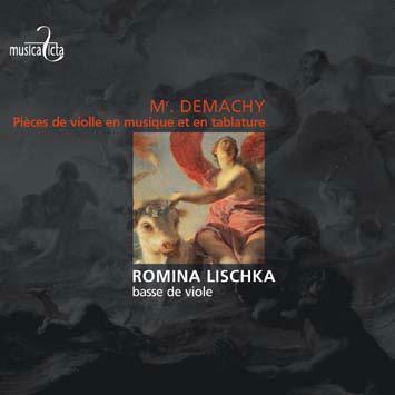 ロミーナ・リシュカ/Mr. Demachy: Pieces de Violle en Musique et en Tablature[MF8016]