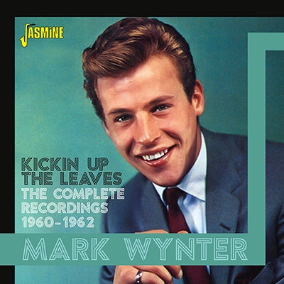 Mark Wynter/Kickin Up The Leaves-The Complete Recordings 1960-1962[JASCD977]